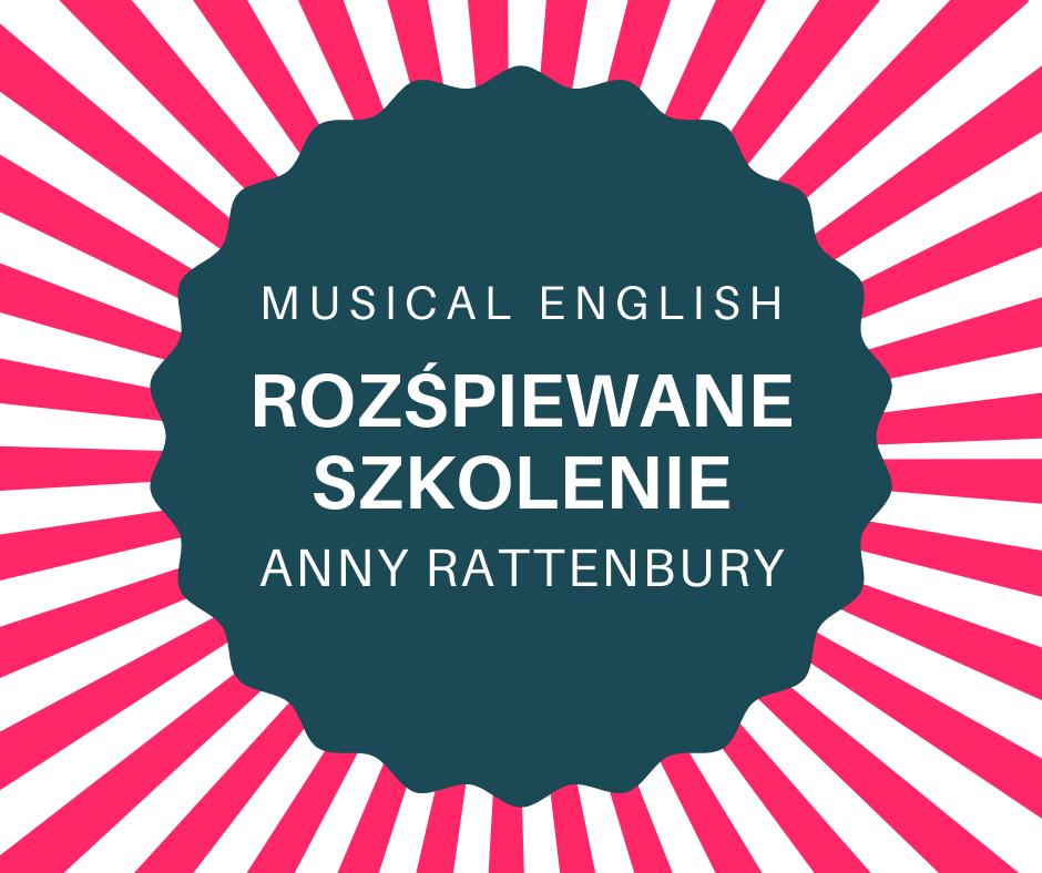 WEBINARIUM: Piosenki i rymowanki na rok przedszkolny część 2 – Musical English Anny Rattenbury