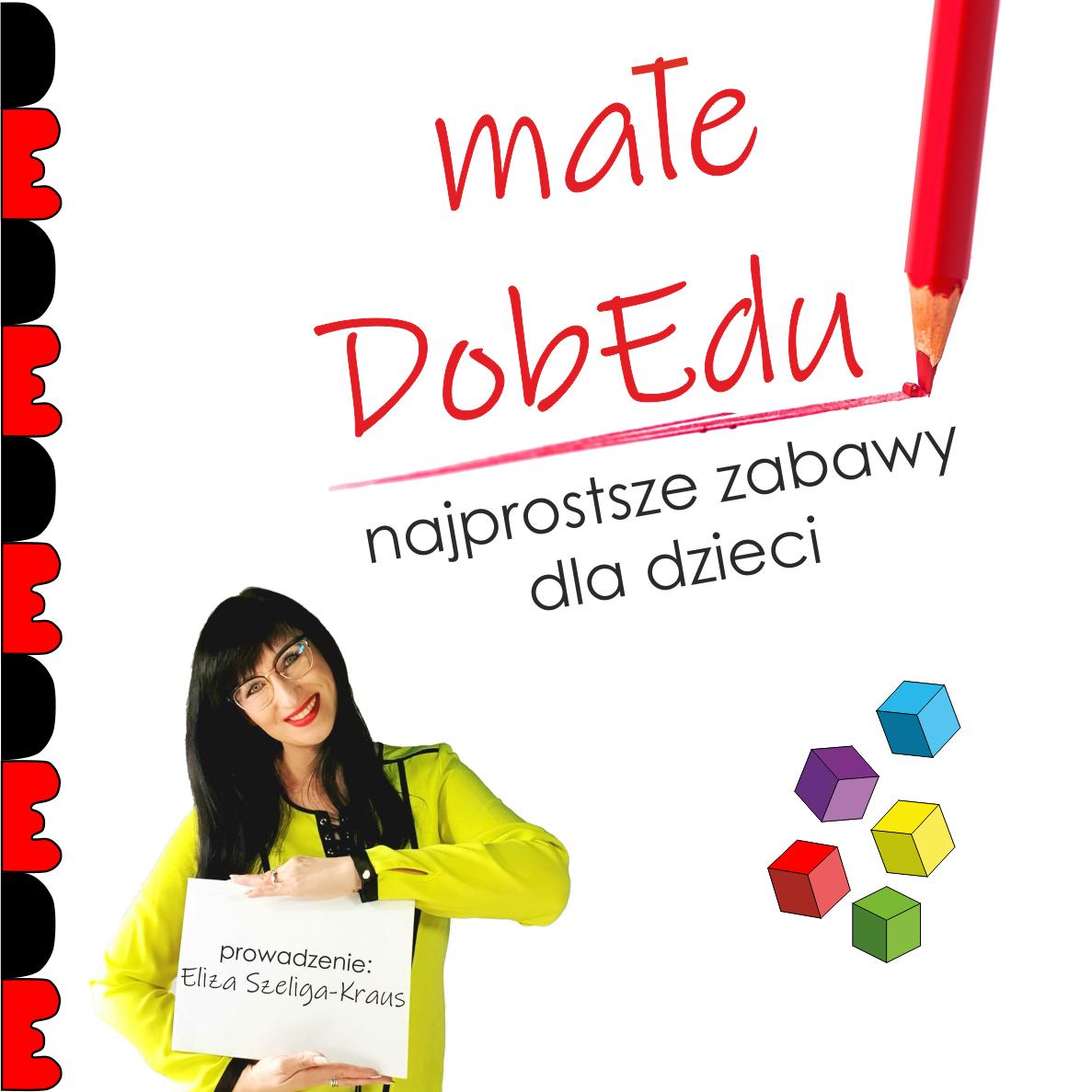 Małe DobEdu – szkolenie on-line 29.04. (live)