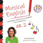 Piosenki i rymowanki na rok przedszkolny część 2 – Musical English Anny Rattenbury